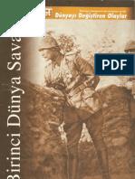 Birinci Dünya Savaşı - Dünyayı Değiştiren Olaylar Dizisi