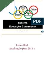 Slides - Curso Apuração do Lucro Real – IRPJ e CSLL - 28_01_2011