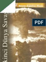 İkinci Dünya Savaşı - Dünyayı Değiştiren Olaylar Dizisi