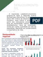 Sub-Desenvolvimento No Brasil