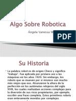 Robotic a 1