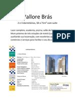 Vallore Brás - apresentação