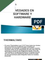 Novedades en Software y Hardware