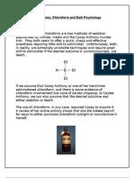 Casey Anthony, Chloroform, and Dark Psychology