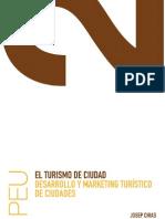El_Turismo_de_Ciudad__Desarrollo_y_Marketing_Tur_stico_de_Ciudades_[1]