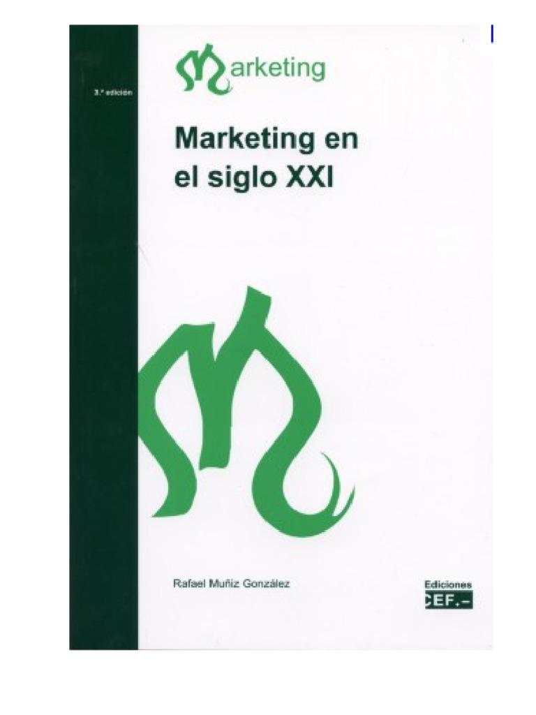 51332002 Marketing Del Siglo 21 1
