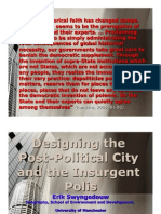 Designing the Post-Political City and the Insurgent Polis
