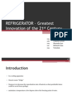 REFRIGERATOR – Greatest Innovation of the 21st Century