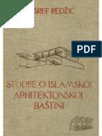 Studije o Islamskoj Arhitektonskoj Bastini, Huserf Redzic