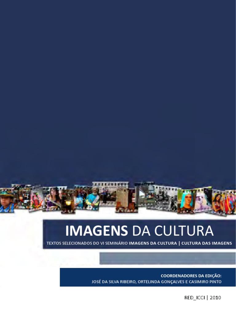 Imagens da cultura 2010 jose ribeiro fandeluxe Choice Image