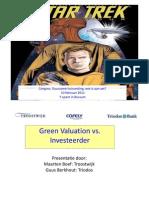 Green Valuation Taxateur vs Investeerder