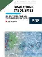 Biodégradations et métabolismes  Les bactéries pour les technologies de l'environnement