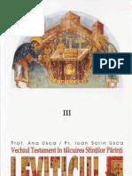 Vechiul Testament în tâlcuirea Sfinților Părinți. Leviticul - Pr. Ioan. S. Usca