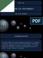 Art of Making an Antibody