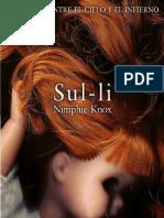 Sul-Li, Por Nimphie Knox