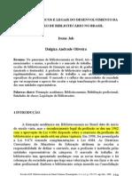 Marcos Históricos e legais do desenvolvimento da profissão do bibliotecário no Brasil