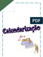 7 - Calendarização