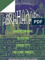 Rodney Orpheus - Understanding Aleister Crowleys Thelemic Magick