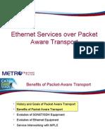 Ethernet Services Over Packet Aware Transport Final