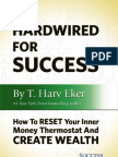 Hard Wired for Success