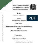 Definiciones, Características y Servicios de la Biblioteca Universitaria