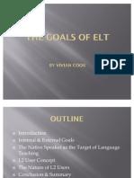 The Goals of Elt
