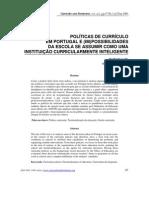 Carlinda Leite - POLÍTICAS DE CURRÍCULO    EM PORTUGAL E (IM)POSSIBILIDADES    DA ESCOLA SE ASSUMIR COMO UMA    INSTITUIÇÃO CURRICULARMENTE INTELIGENTE