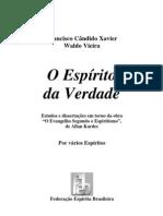 O Espírito da Verdade (psicografia Chico Xavier e Waldo Vieira - espíritos diversos)