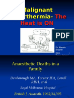 Malignant Hyperthermia- The Heat is ON