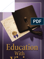 Education with Vision