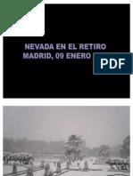 Retiro Nevado, 09 Enero 2009