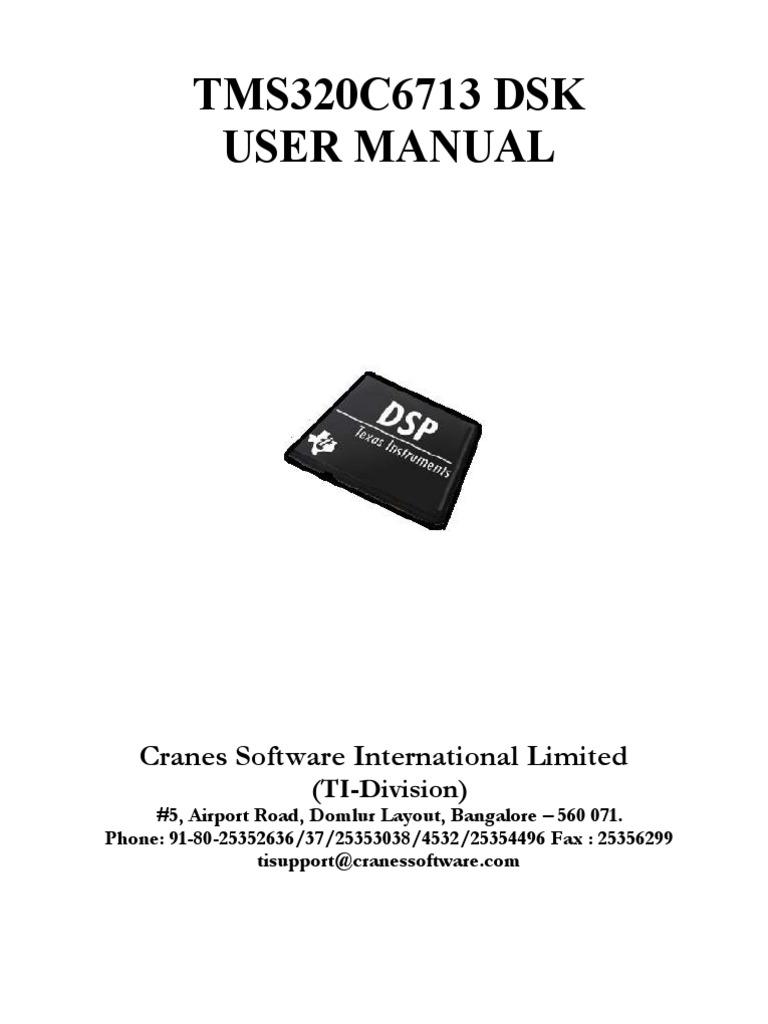 Tmdsdsk6713: spectrum digital tms320c6713 dsk driver download.