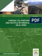 Camisea y el Fantasma de una Politica de Hidrocarburos en el Peru