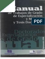 Manual de Trabajos de Grado de Especializacion y Maestria y Tesis Doctor Ales