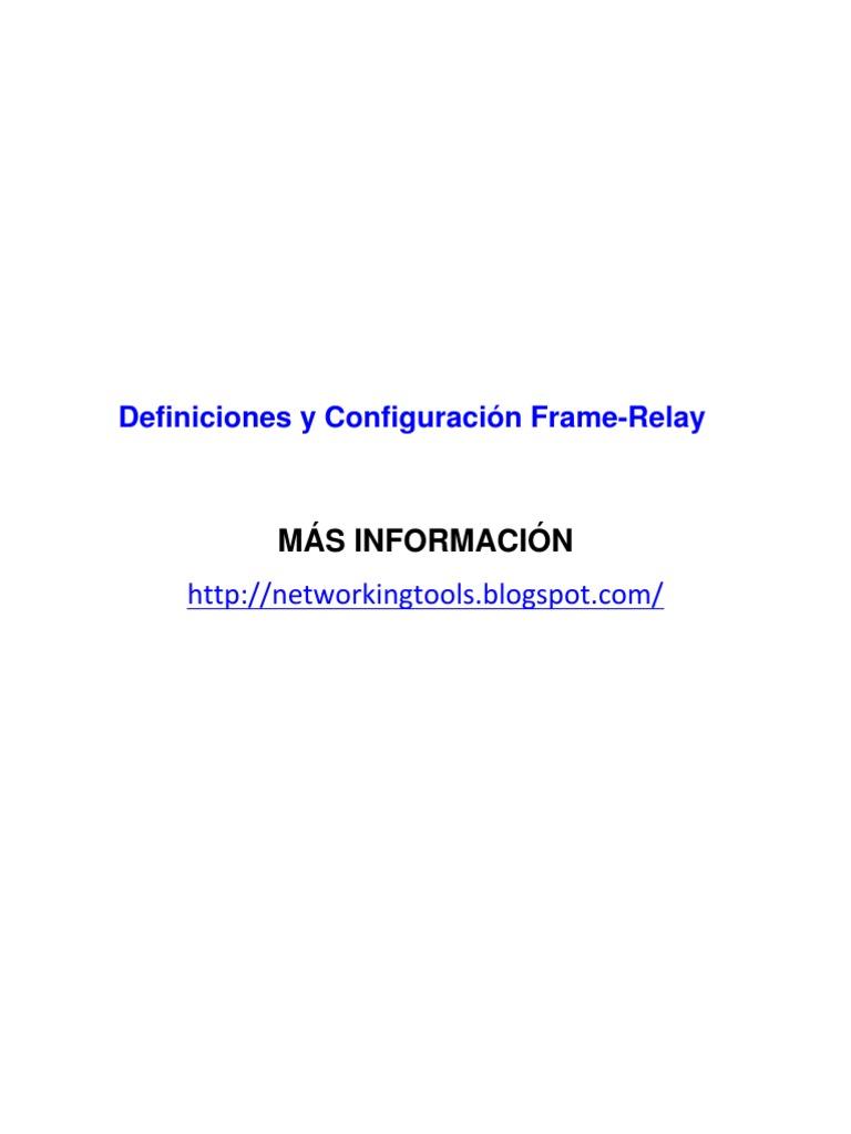 Definiciones y Configuración Frame-Relay