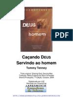 evangélico - tommy tenney - caçando Deus servindo ao homem