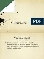 Via Enteral y Parenteral