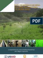 FINANCIAMIENTO DE SISTEMAS DE RIEGO TECNIFICADO PARA PRODUCTORES DE LA SIERRA RURAL