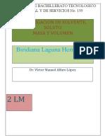 Definicion de Solvente, Soluto, Masa, Volumen.