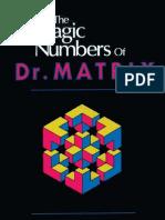 The Magic Numbers of Dr Matrix