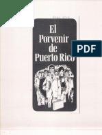 El Porvenir de Puerto Rico, folleto de educación política del Partido Popular Democrático de 19 de noviembre de 1970