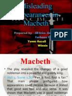 Misleading Appearances in Macbeth
