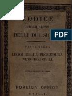 Codice Per Lo Regno Delle Due Sicilie - Parte Terza Leggi Nella Procedura Nei Procedimenti Civili - 1837