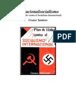 Cesar Santoro Plan de Hitler Contra El Socialismo Internacional