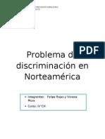Problema de discriminación en Norteamérica