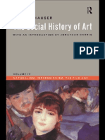 Hauser - The Social History of Art 4 ~ Naturalism, Impressionism, The Film Age