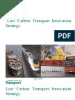 Department for Transport (DfT) (2007) Low Carbon Transport Innovation Strategy