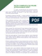 TranscricaoCompletaDoFilme-QuemSomosNos