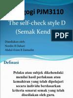 Gaya d Semak Kendiri (the Check)