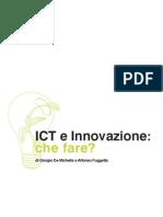 ICT e Innovazione Che Fare Di Giorgio de Michelis e Alfonso Fuggetta